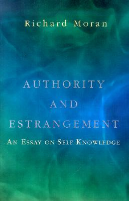 Authority and Estrangement By Moran, Richard